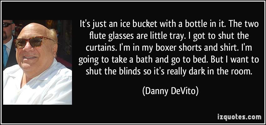 Danny DeVito's quote #6