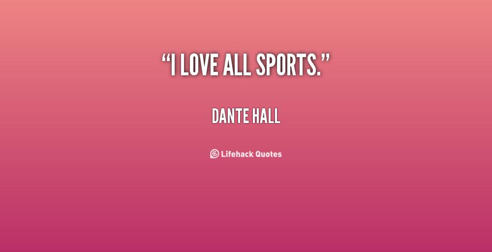 Dante Hall's quote