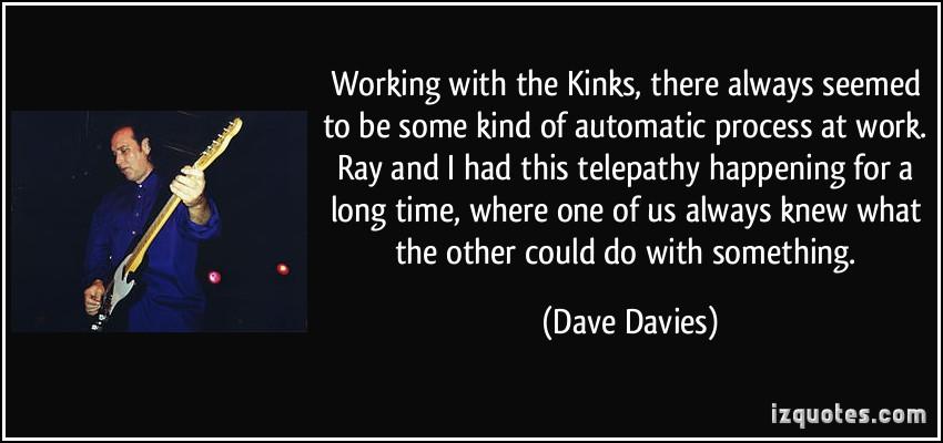 Dave Davies's quote #1
