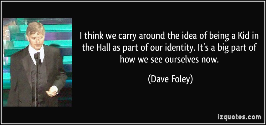 Dave Foley's quote #2