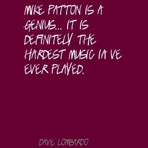 Dave Lombardo's quote #4