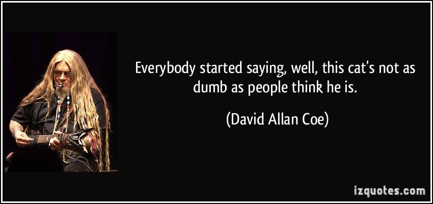 David Allan Coe's quote #2