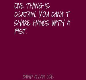 David Allan Coe's quote #4