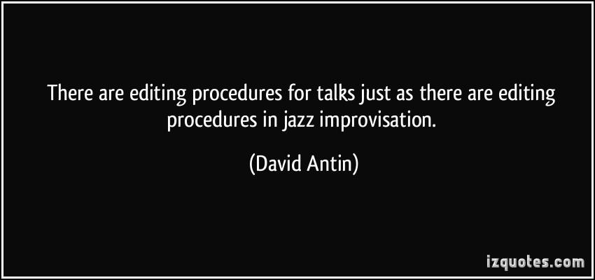 David Antin's quote #7