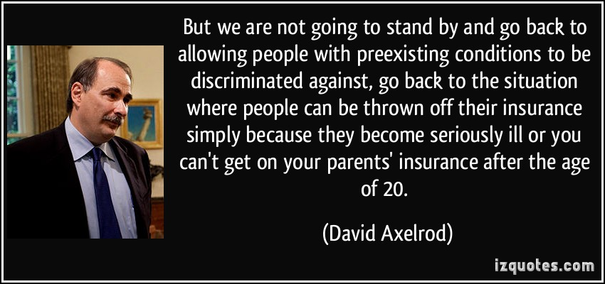 David Axelrod's quote #2