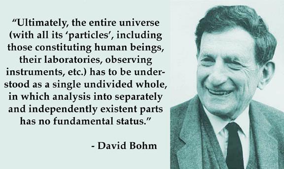 David Bohm's quote #8