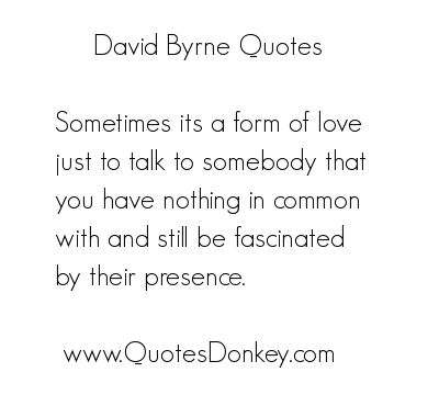 David Byrne's quote #1