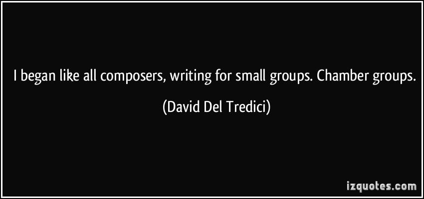 David Del Tredici's quote #1