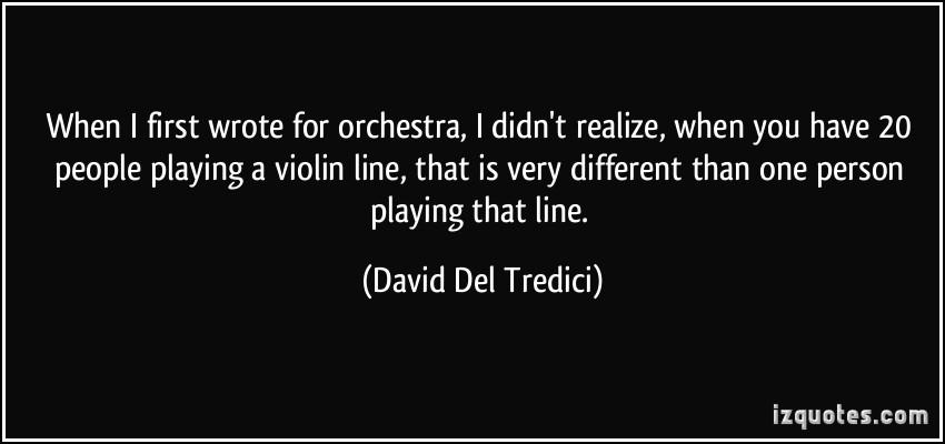 David Del Tredici's quote #2