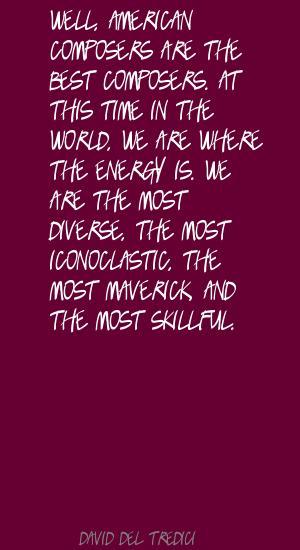 David Del Tredici's quote #3