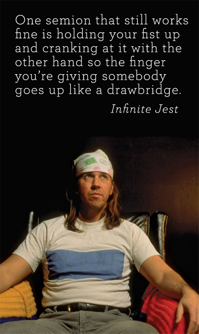 David Foster Wallace's quote #4