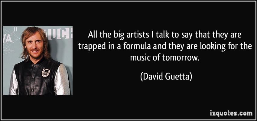 David Guetta's quote #3