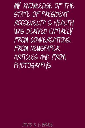 David K. E. Bruce's quote #1