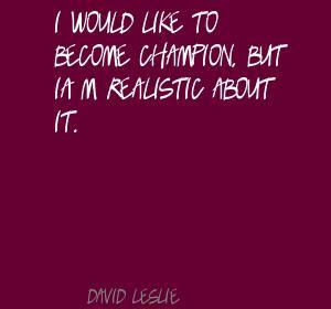 David Leslie's quote #3