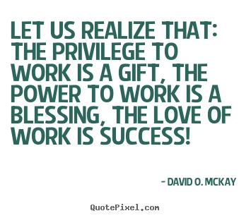 David O. McKay's quote #4