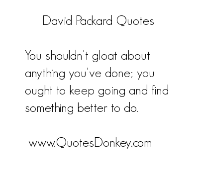 David Packard's quote #3