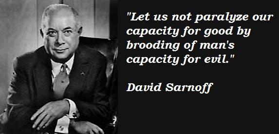 David Sarnoff's quote #8
