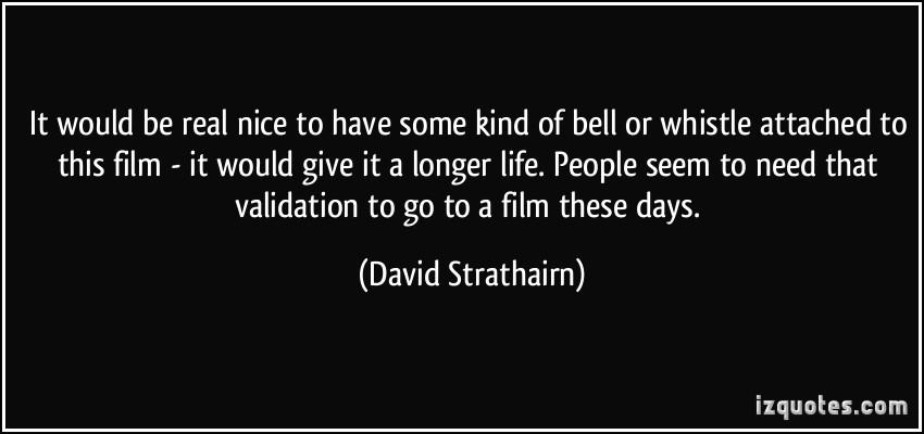 David Strathairn's quote #3