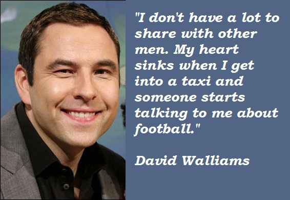 David Walliams's quote #1