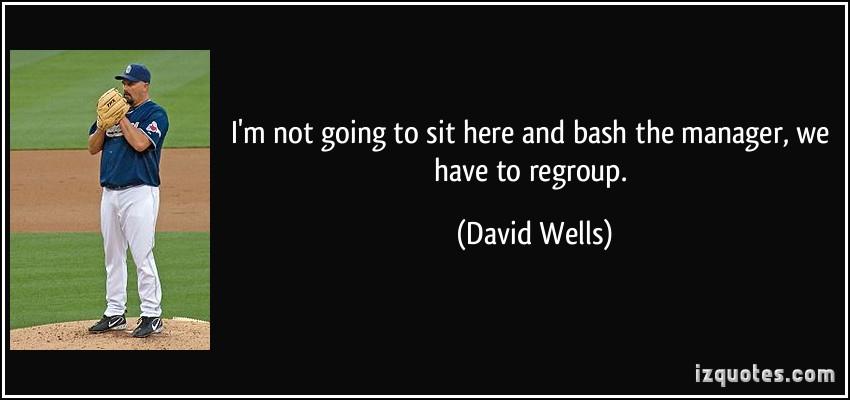 David Wells's quote #5