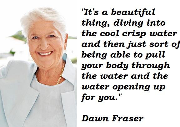 Dawn Fraser's quote #1