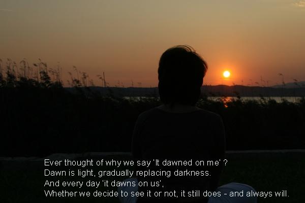 Dawn quote #3