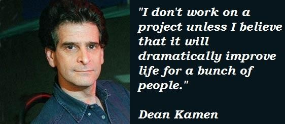 Dean Kamen's quote #1