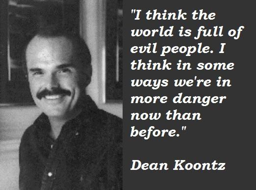 Dean Koontz's quote #2