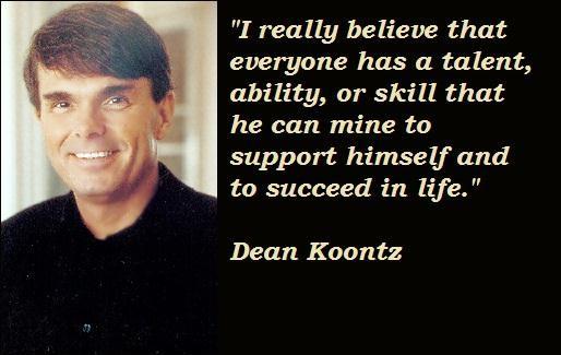 Dean Koontz's quote #8