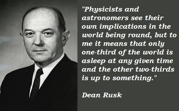 Dean Rusk's quote #1