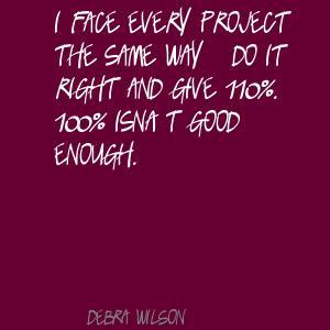 Debra Wilson's quote #7