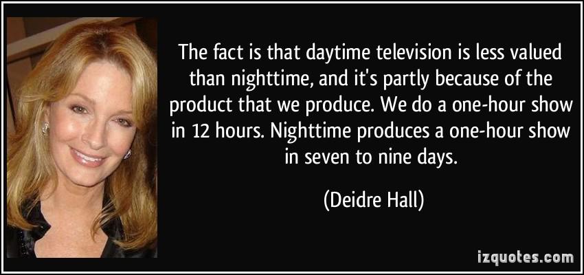 Deidre Hall's quote #5