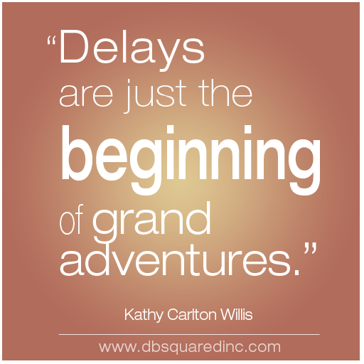 Delays quote #1