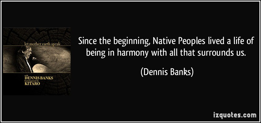 Dennis Banks's quote #6