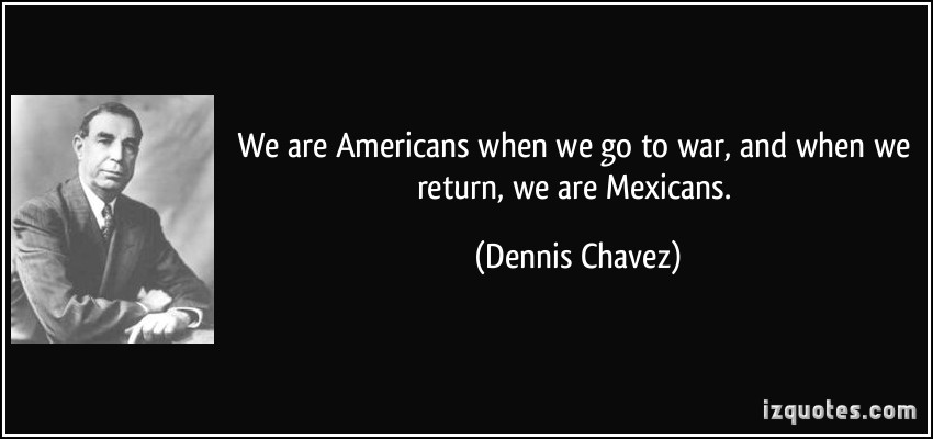 Dennis Chavez's quote #1