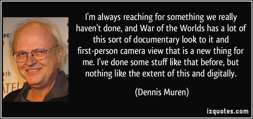Dennis Muren's quote #2