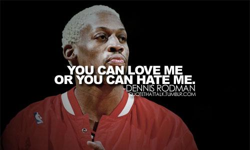 Dennis Rodman's quote #2