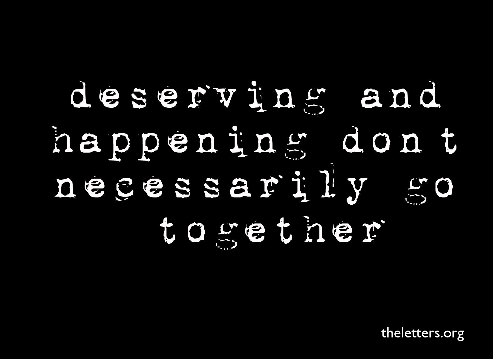 Deserving quote #1