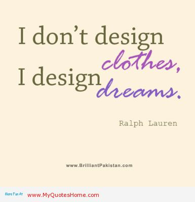 Design Clothes quote #1