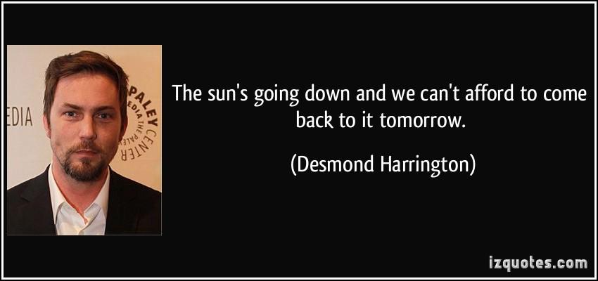 Desmond Harrington's quote #2
