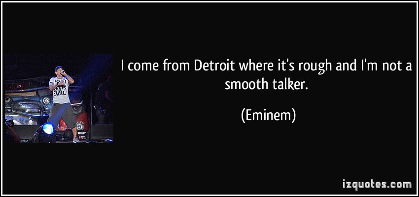 Detroit quote #3