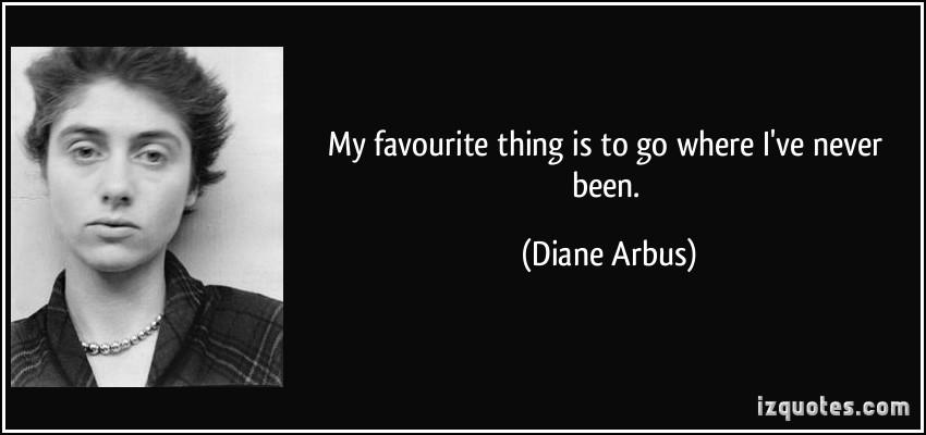 Diane Arbus's quote #3