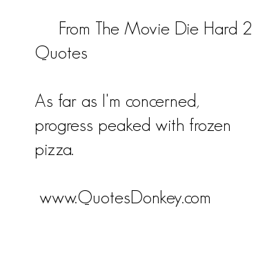 Die Hard quote #2