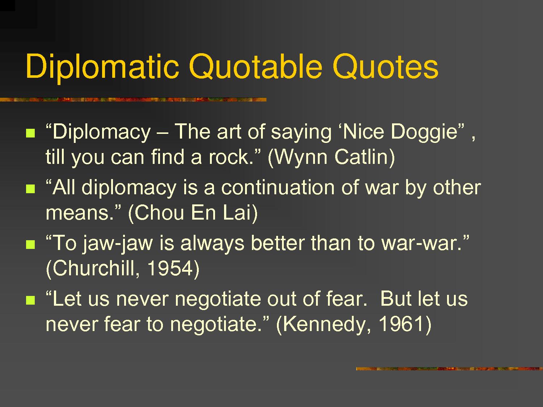Diplomacy quote #6