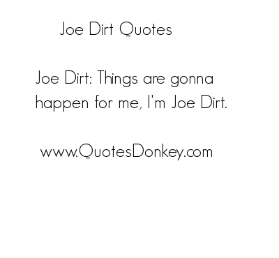 Dirt quote #2