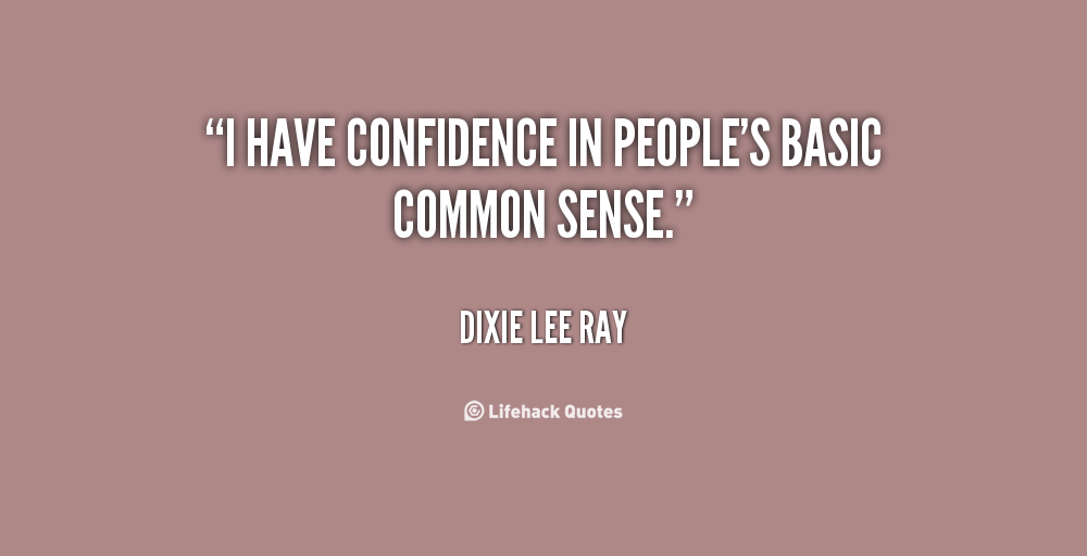 Dixie Lee Ray's quote #4