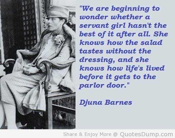 Djuna Barnes's quote #4