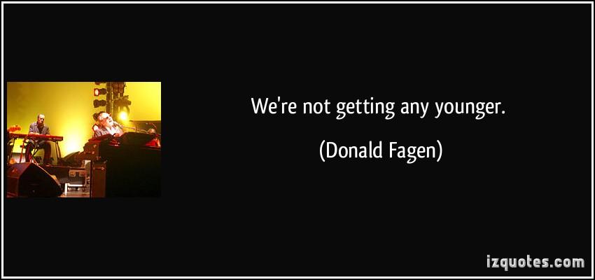Donald Fagen's quote #3