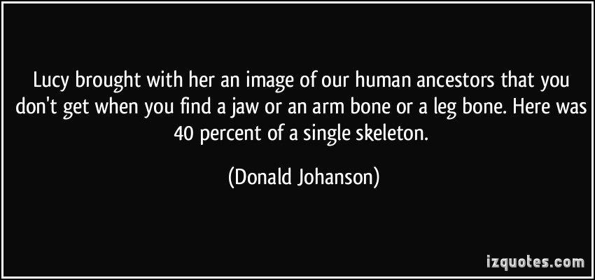 Donald Johanson's quote #2