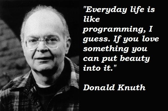 Donald Knuth's quote #8